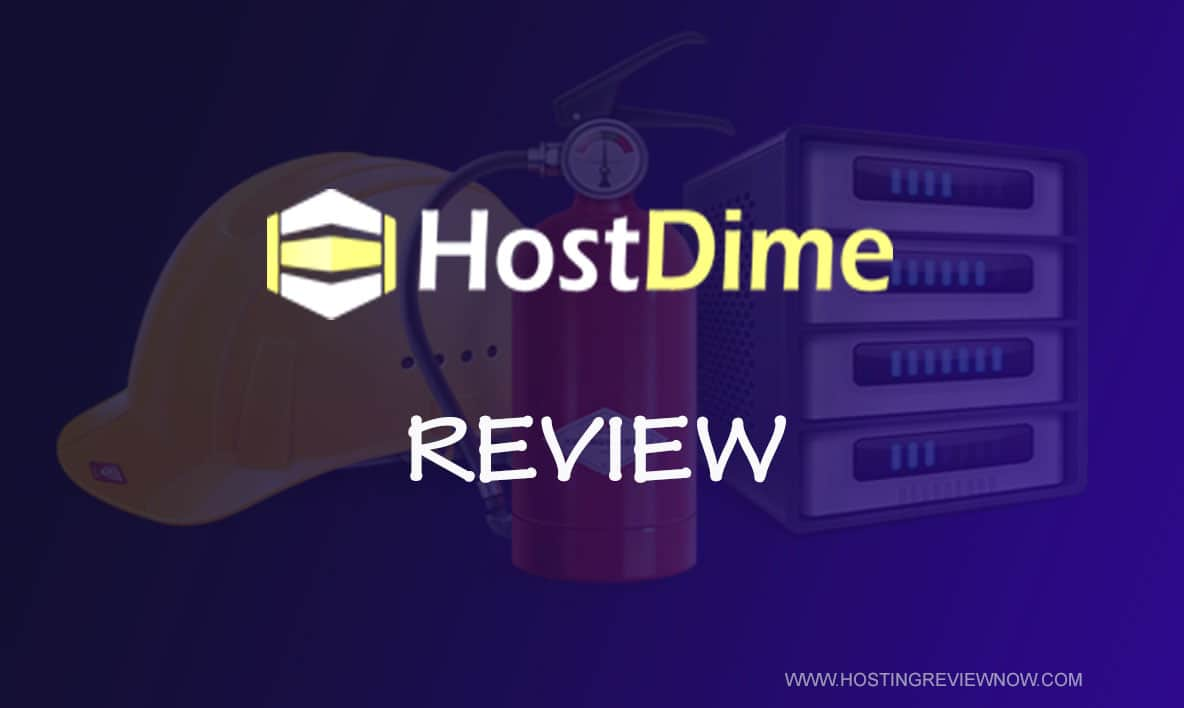 HostDime Review – A Good WordPress Web Hosting Company or Not?