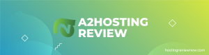Read more about the article A2 Web Hosting Review 2019 | It can be a Best Hosting Provider for You