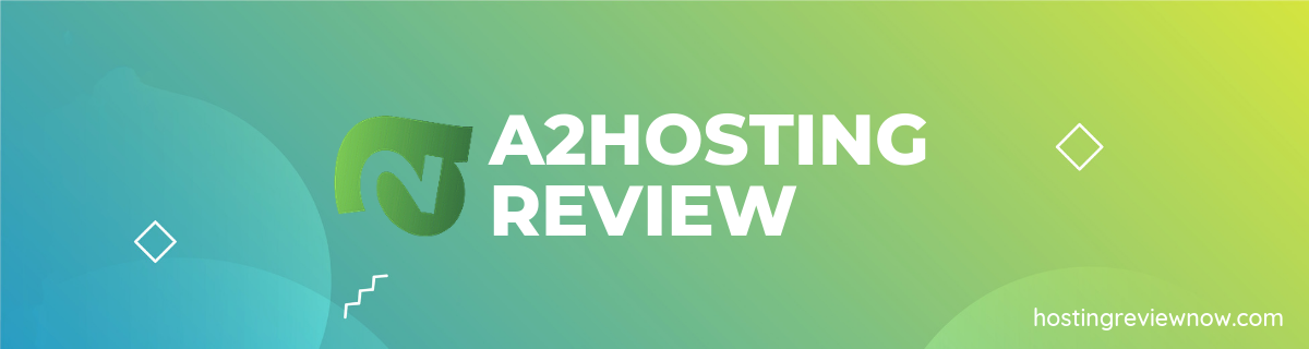 A2 Hosting Review 2019