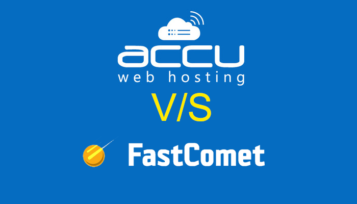 Read more about the article FastComet vs Accuweb Comparison – Who Wins The Game?