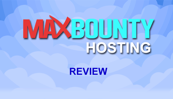 Maxbounty Hosting Review
