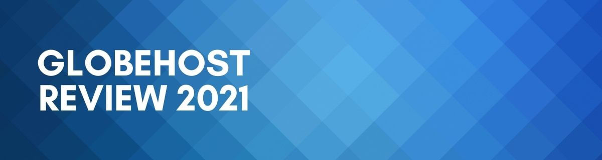 Read more about the article GlobeHost Review 2021 – 6 Facts About This Indian Web Hosting