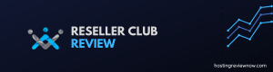 Read more about the article Reseller Club Review 2020   Is This Web Hosting Worth Buying?