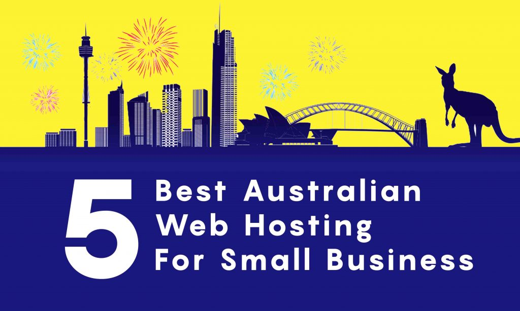 best australian web hosting for small business websites