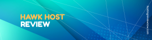 Read more about the article HawkHost Review 2020 – Everything About HawkHost Hosting.